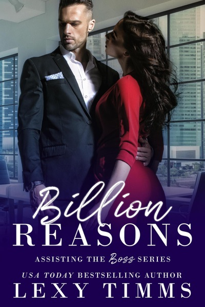 Billion Reasons by Lexy Timms Book Summary, Reviews and E-Book Download