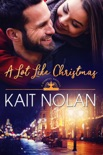 A Lot Like Christmas book summary, reviews and downlod