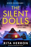 The Silent Dolls book synopsis, reviews