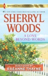 A Love Beyond Words & Shelter from the Storm book summary, reviews and downlod