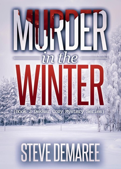 Murder in the Winter by Steve Demaree Book Summary, Reviews and E-Book Download