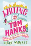 Waiting for Tom Hanks book summary, reviews and download