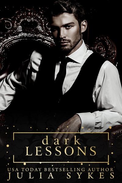 Dark Lessons by Julia Sykes Book Summary, Reviews and E-Book Download