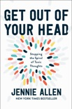 Get Out of Your Head book summary, reviews and download