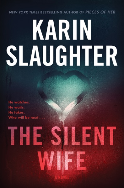 The Silent Wife by Karin Slaughter Book Summary, Reviews and E-Book Download