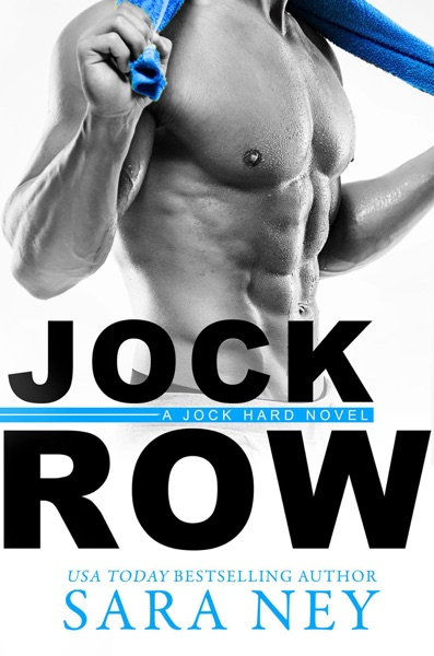 Jock Row by Sara Ney Book Summary, Reviews and E-Book Download