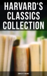 Harvard's Classics Collection: Complete 71 Volumes book summary, reviews and downlod
