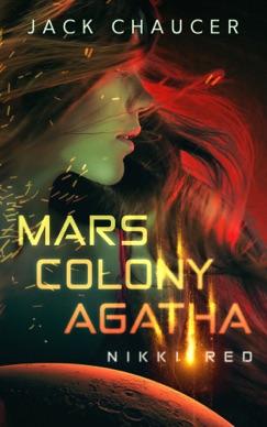 Mars Colony Agatha: Nikki Red E-Book Download