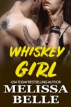 Whiskey Girl book summary, reviews and downlod