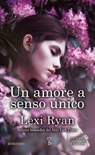 Un amore a senso unico book summary, reviews and downlod