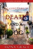 Death and a Dog (A Lacey Doyle Cozy Mystery—Book 2) book image