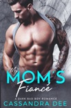 My Mom's Fiance book summary, reviews and downlod