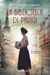 La biblioteca di Parigi book summary, reviews and downlod