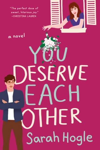 You Deserve Each Other by Sarah Hogle E-Book Download
