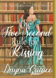 The Five Second Rule For Kissing book summary, reviews and downlod