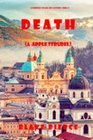 Death (and Apple Strudel) (A European Voyage Cozy Mystery—Book 2) book summary, reviews and download