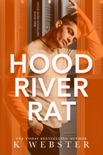 Hood River Rat book summary, reviews and downlod