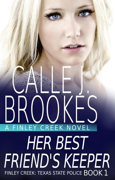 Her Best Friend's Keeper by Calle J. Brookes Book Summary, Reviews and E-Book Download