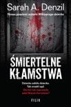Śmiertelne kłamstwa book summary, reviews and downlod