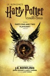 Harry Potter and the Cursed Child - Parts One and Two: The Official Playscript of the Original West End Production e-book