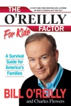 The O'Reilly Factor for Kids book summary, reviews and downlod