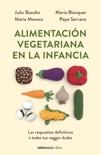 Alimentación vegetariana en la infancia resumen del libro