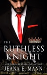 The Ruthless Knight book summary, reviews and downlod