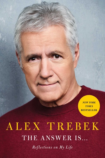 The Answer Is . . . by Alex Trebek Book Summary, Reviews and E-Book Download