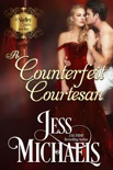 A Counterfeit Courtesan book summary, reviews and downlod
