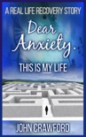 Dear Anxiety. This Is My Life book summary, reviews and download