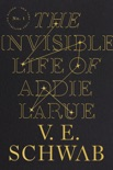 The Invisible Life of Addie LaRue book summary, reviews and download