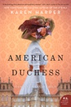 American Duchess book synopsis, reviews