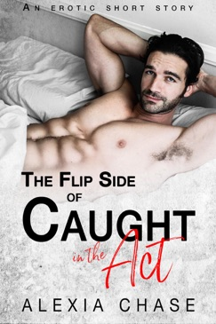 The Flip Side of Caught in The Act E-Book Download