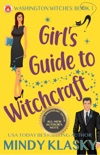 Girl's Guide to Witchcraft (15th Anniversary Edition) book summary, reviews and download