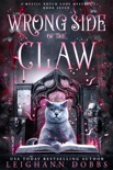 Wrong Side of the Claw book summary, reviews and downlod