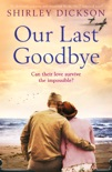 Our Last Goodbye book summary, reviews and download