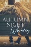 Autumn Night Whiskey book summary, reviews and downlod