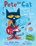 Pete the Cat: Rocking in My School Shoes book summary, reviews and download