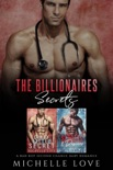 The Billionaires Secrets: A Bad Boy Second Chance Baby Romance book summary, reviews and downlod