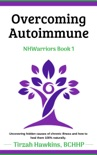 Overcoming Autoimmune book summary, reviews and download