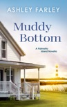 Muddy Bottom book summary, reviews and download