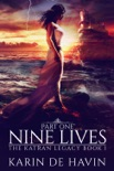 Nine Lives Part One book summary, reviews and downlod