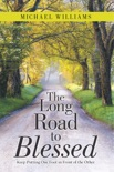 The Long Road to Blessed book summary, reviews and downlod