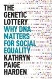 The Genetic Lottery book summary, reviews and download