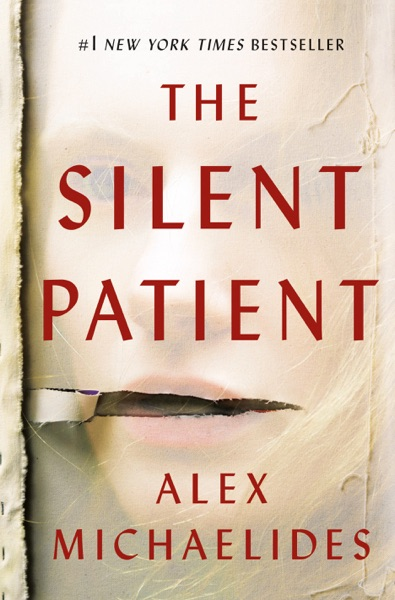 The Silent Patient by Alex Michaelides Book Summary, Reviews and E-Book Download