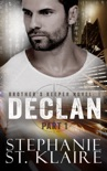 Brother's Keeper I: Declan (part 1) book summary, reviews and downlod