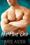 His Plus One book summary, reviews and downlod