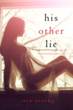 His Other Lie (A Stella Fall Psychological Suspense Thriller—Book Two) book summary, reviews and downlod