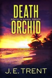 Death Orchid book summary, reviews and downlod