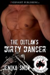 The Outlaw's Dirty Dancer book summary, reviews and downlod